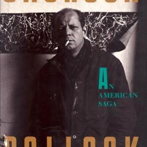 JACKSON POLLOCK'S AMERICAN SAGA