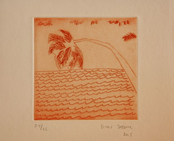 Our Men in Tahiti, 2015 Dry point etching (run of 25) Grabado a la punta seca (tirada de 25) 27,5 x 27,5 cm (10,8 x 10,8 inches) Image / Mancha: 16 x 16 cm (6,3 x 6,3 inches) 250 Euros